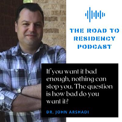 Episode 1 - An Introduction to the Road to Residency Podcast.