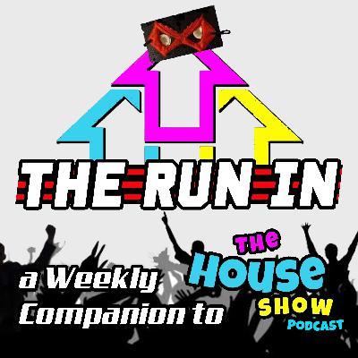 1.5 - The Run In: The Week In Wrestling