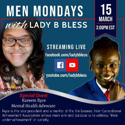 #31 March 15, 2021 (Kareem Ryce) Men Mondays