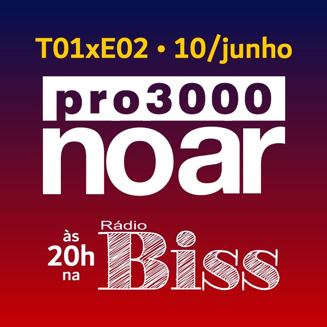 Pro3000 no Ar - T01xE02 - William Magalhães e outros amigos músicos