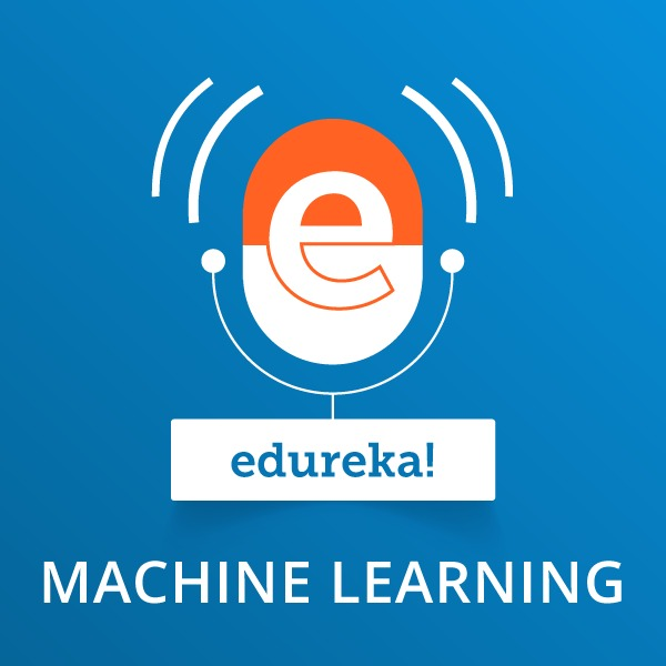 Introduction to Machine Learning:edureka!