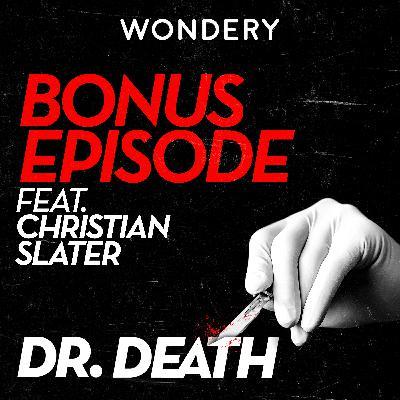 Christian Slater Meets Dr. Randall Kirby