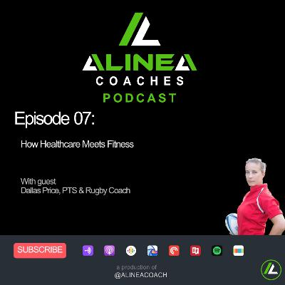 How Healthcare Meets Fitness with Dallas Price, PTS & Rugby Coach