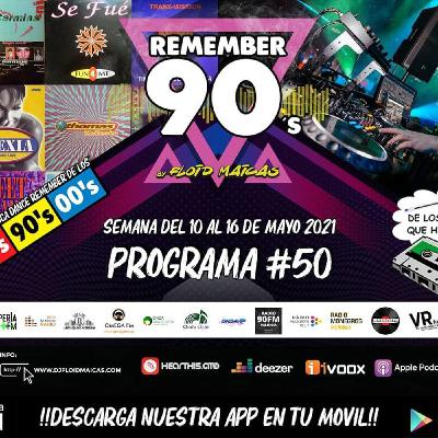 #50 Remember 90s Radio Show by Floid Maicas