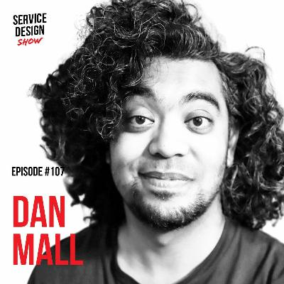 How to put a price on service design / Dan Mall / Episode #107
