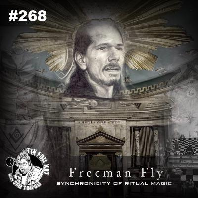 #268: Synchronicity and Ritual Magic with Freeman Fly