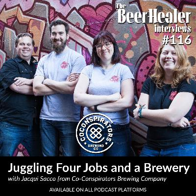 Ep.116 - Juggling Four Jobs & A Brewery