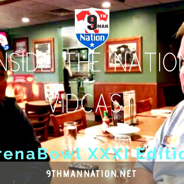 Inside the Nation Podcast | ArenaBowl XXXI Edition