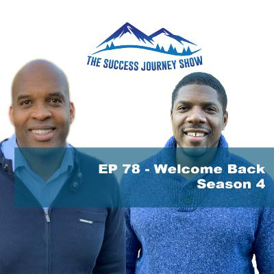 EP 78 - Welcome Back - Season 4