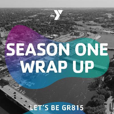 Season One Wrap Up
