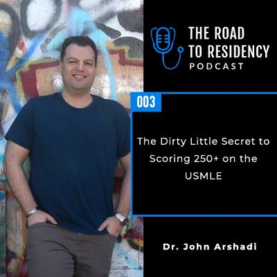 Episode 3 - The secret to scoring 250+ on the USMLE
