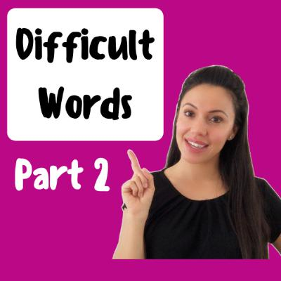 Difficult Words In English - Part 2