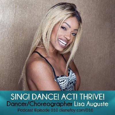 Lisa Auguste, Dancer/Choreographer