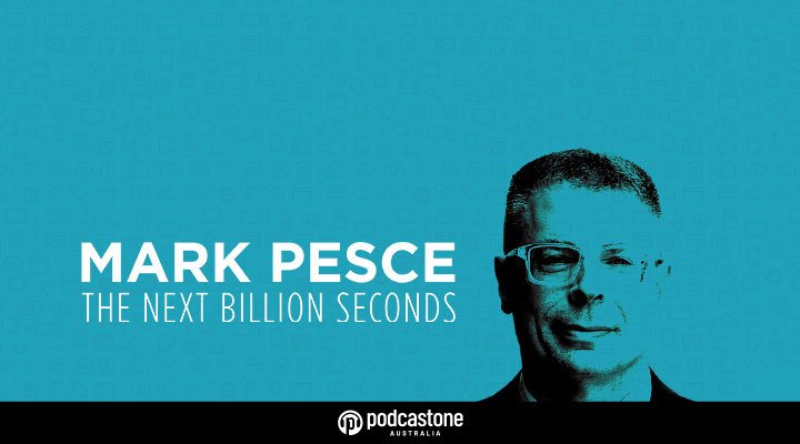 Mark Pesce - The Next Billion Seconds