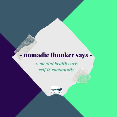 #2: Mental Health Care - self & community