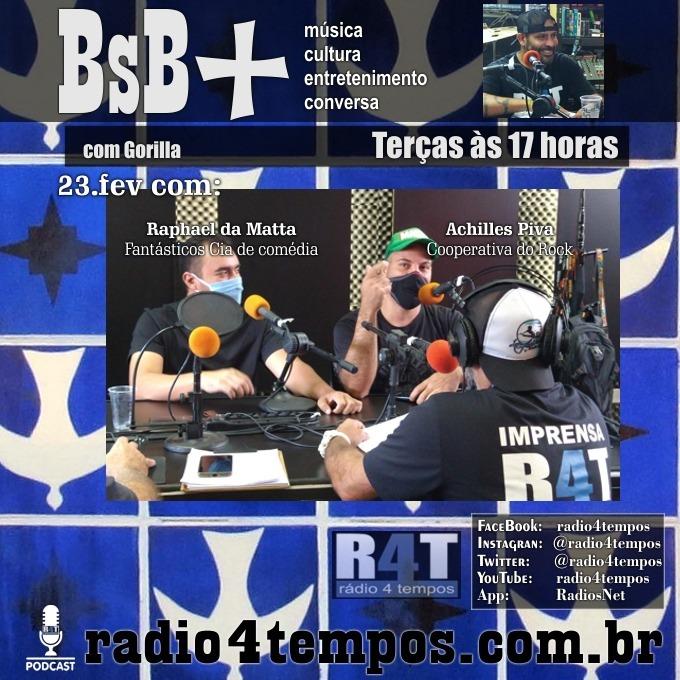 Rádio 4 Tempos - BsB+ 03:Gorilla