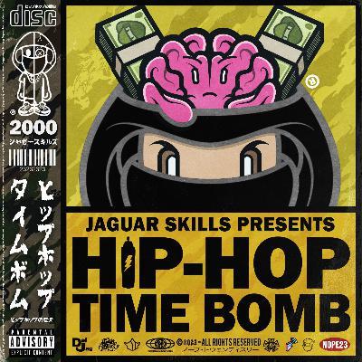 Jaguar Skills Hip-Hop Time Bomb : 2000