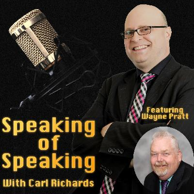 Speaking Of Your Business, with special guest Wayne Pratt