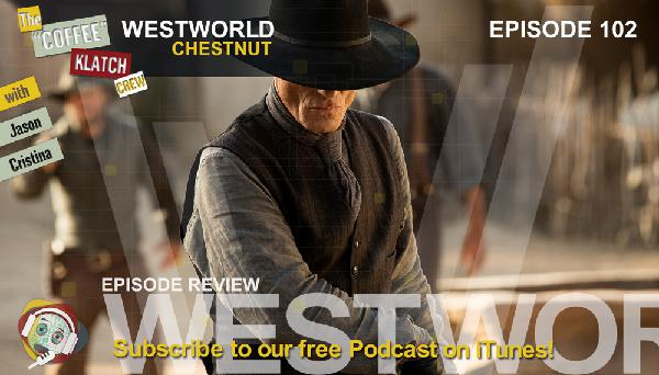 WW - Westworld Season 1 Ep2 Review - Westworld