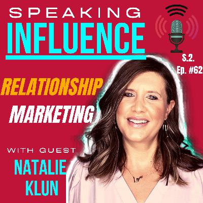 Relationship Marketing with guest Natalie Klun