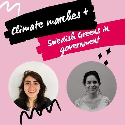 Climate marches // Swedish Greens in government