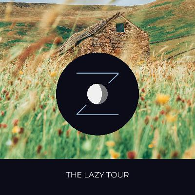 The Lazy Tour