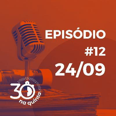 30 na Quinta | Episódio 12