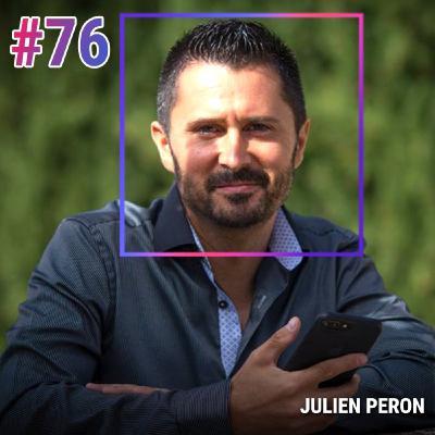 #76 JULIEN PERON: CROIRE EN SOI, LA PSYCHOLOGIE DE LA VOLONTÉ