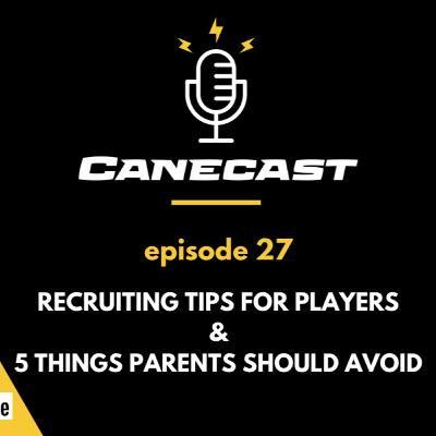 15 Recruiting Tips for Players & 6 For Parents - Ep 27