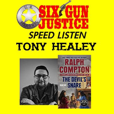 SIX-GUN JUSTICE SPEED LISTEN—TONY HEALEY