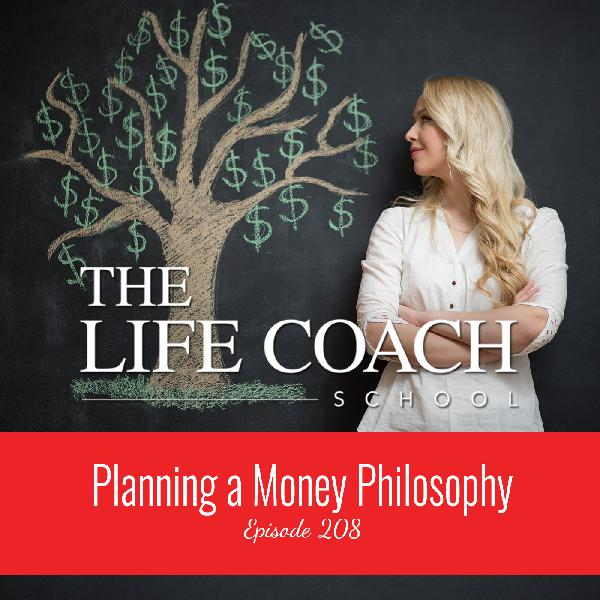 Ep #208: Planning a Money Philosophy