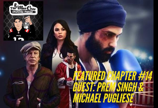 "Featured Chapter #14 Guest: Prem Singh & Michael Pugliese ""Tiger"""