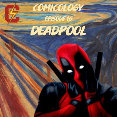 E16 - Deadpool   ددپول