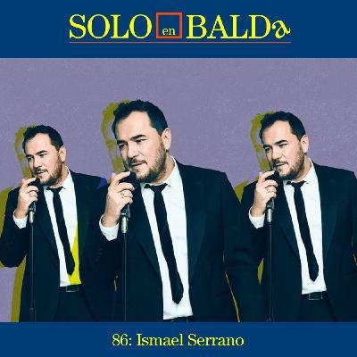 86: Ismael Serrano