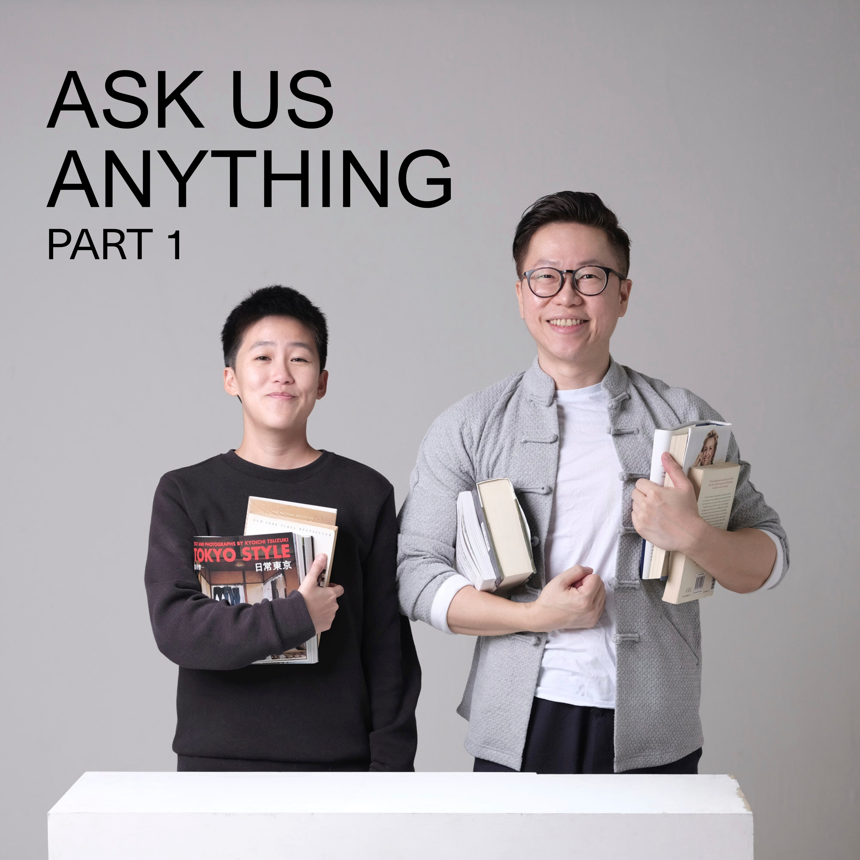 Ep #14 - Ask Us Anything - Part 1