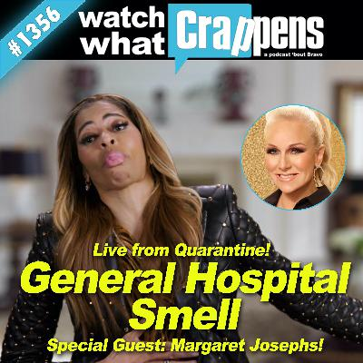 RHOSLC: General Hospital Smell w/ Margaret Josephs - Live from Quarantine!