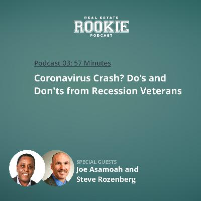 Coronavirus Crash? Do's and Don'ts from Recession Veterans Joe Asamoah and Steve Rozenberg