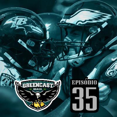GreencastBR 35 – Jaguars, McCown e Ravens Week