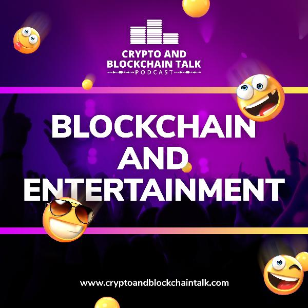 Blockchain and Entertainment #32