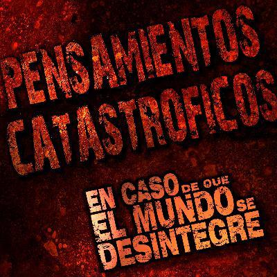 5008: Pensamientos Catastróficos
