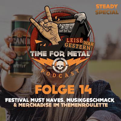 Folge 14 - Was auf einem Festival nicht fehlen darf, Musikgeschmack und wieviel darf Merchandise kosten
