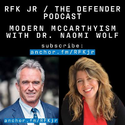 Modern McCarthyism with Dr Naomi Wolf