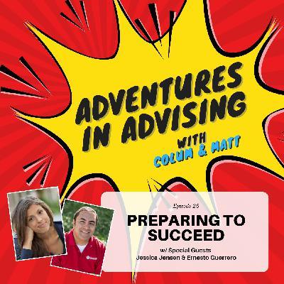 Preparing to Succeed - Adventures in Advising