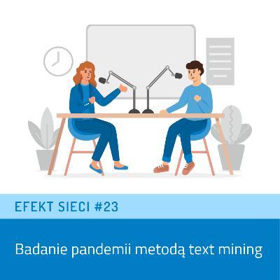 Efekt Sieci #23 - Badanie pandemii metodą text mining