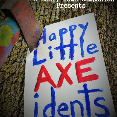 Happy Little Axecidents