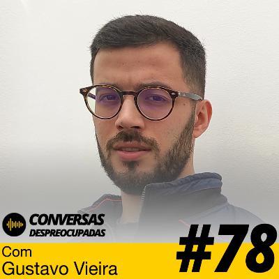 #78 – Como tornar uma startup desconhecida numa marca com prestígio? - com Gustavo Vieira