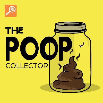 The Poop Collector [ENCORE]