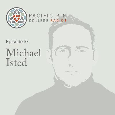 #37 Michael Isted on Capturing the Scent of Time and Place, Crafting Herbal Products, and the Lore of Plants