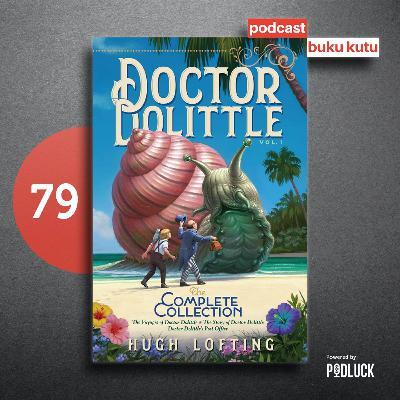 Ep 79: Doctor Dolittle - Bikin Gak Mau Lagi ke Kebun Binatang dan Sea World