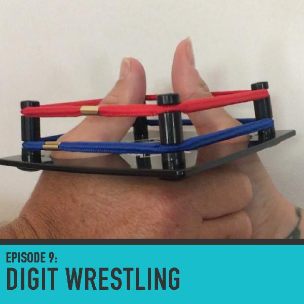 Digit Wrestling - Episode 009